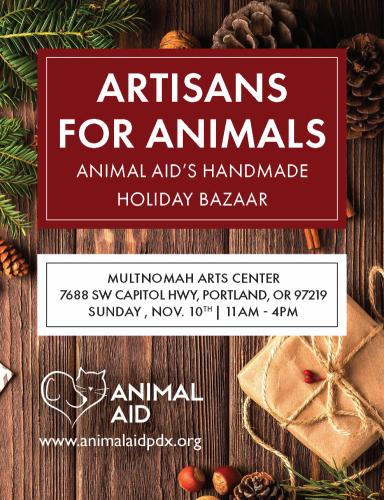 Artisans for Animals Handmade Holiday Bazaar - Nov 10 11am-4pm - Multnomah Arts Center